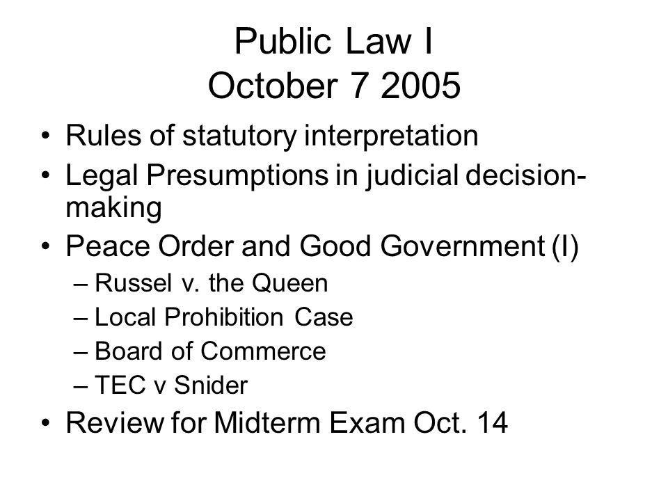 Public Law I October 7 2005 Rules of statutory interpretation