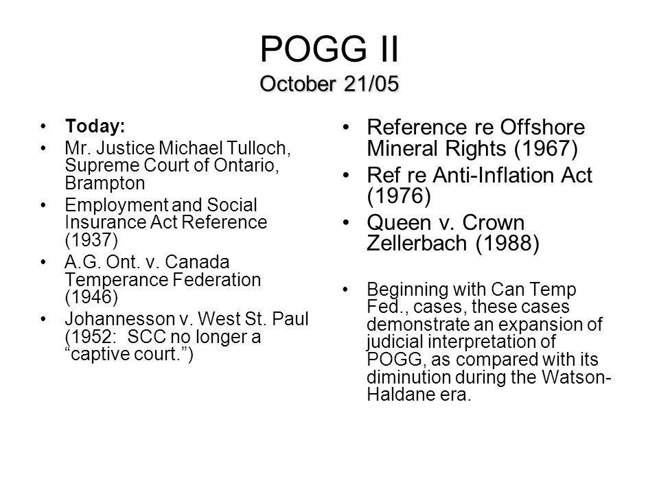 POGG II October 21/05 Reference re Offshore Mineral Rights (1967)