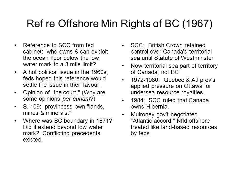 Ref re Offshore Min Rights of BC (1967)