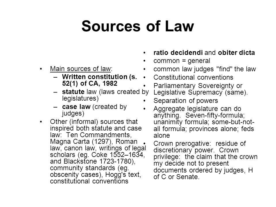 Sources of Law ratio decidendi and obiter dicta common = general