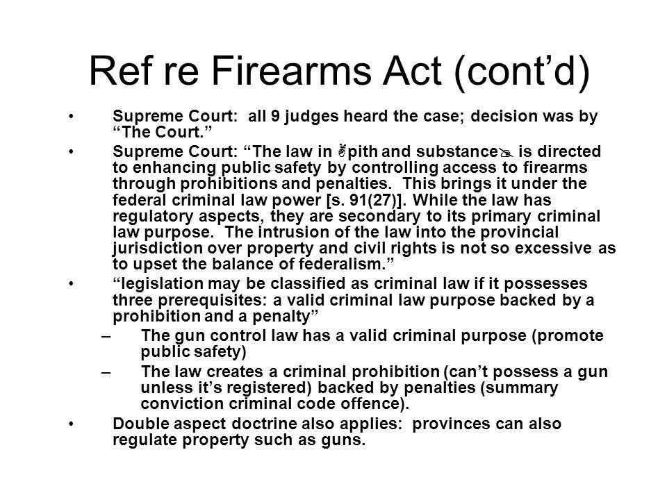 Ref re Firearms Act (cont'd)
