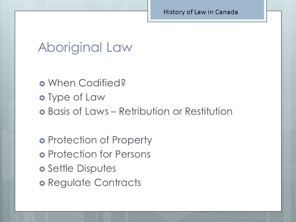 Aboriginal Law When Codified Type of Law