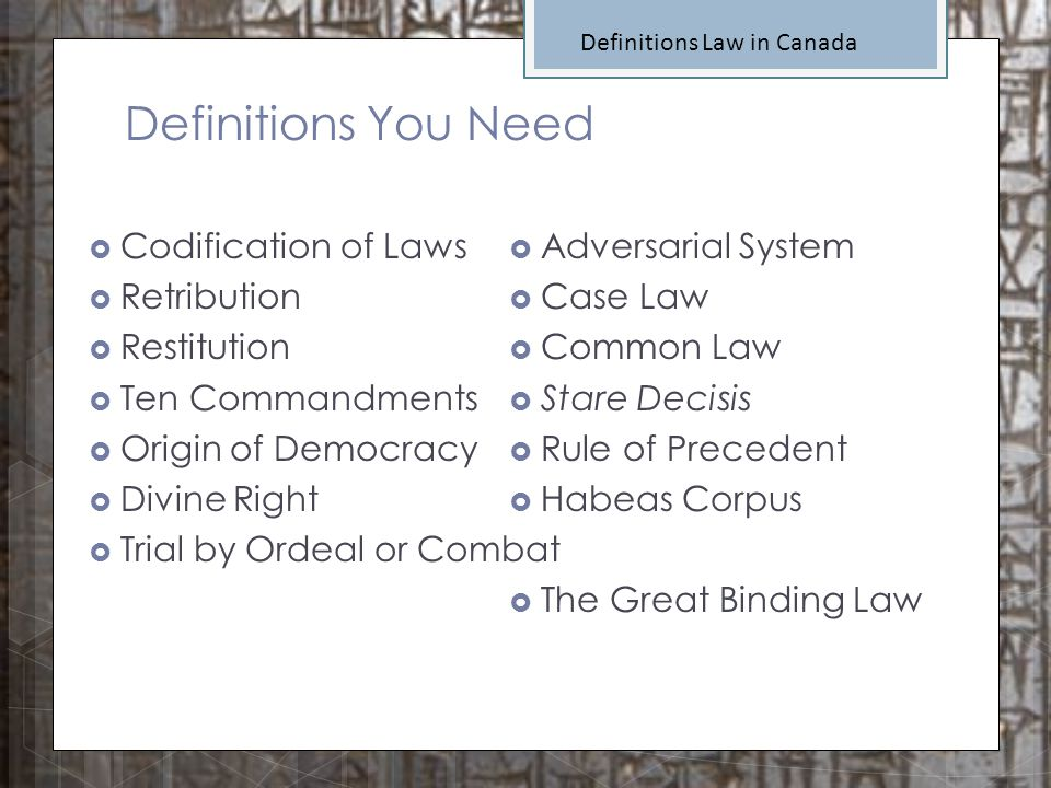 Definitions You Need Codification of Laws Retribution Restitution