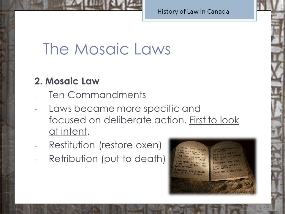 The Mosaic Laws 2. Mosaic Law Ten Commandments