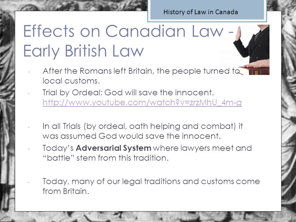 Effects on Canadian Law - Early British Law