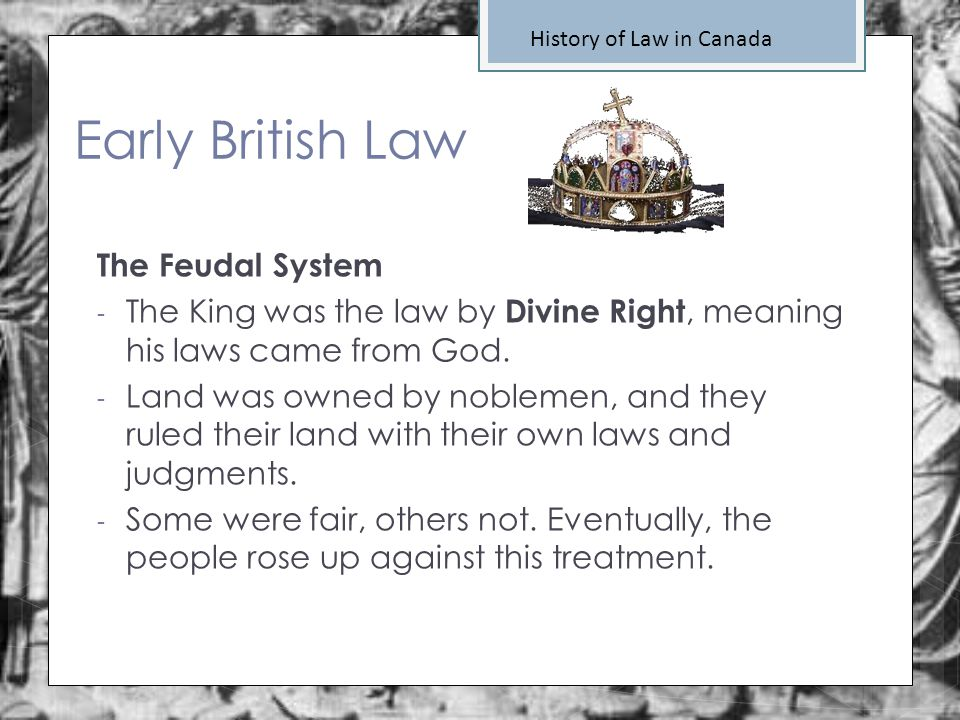 Early British Law The Feudal System