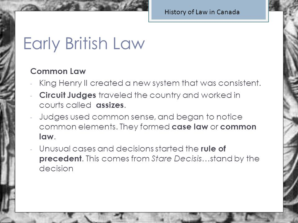 Early British Law Common Law