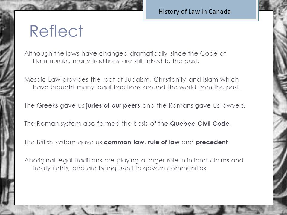 Reflect History of Law in Canada