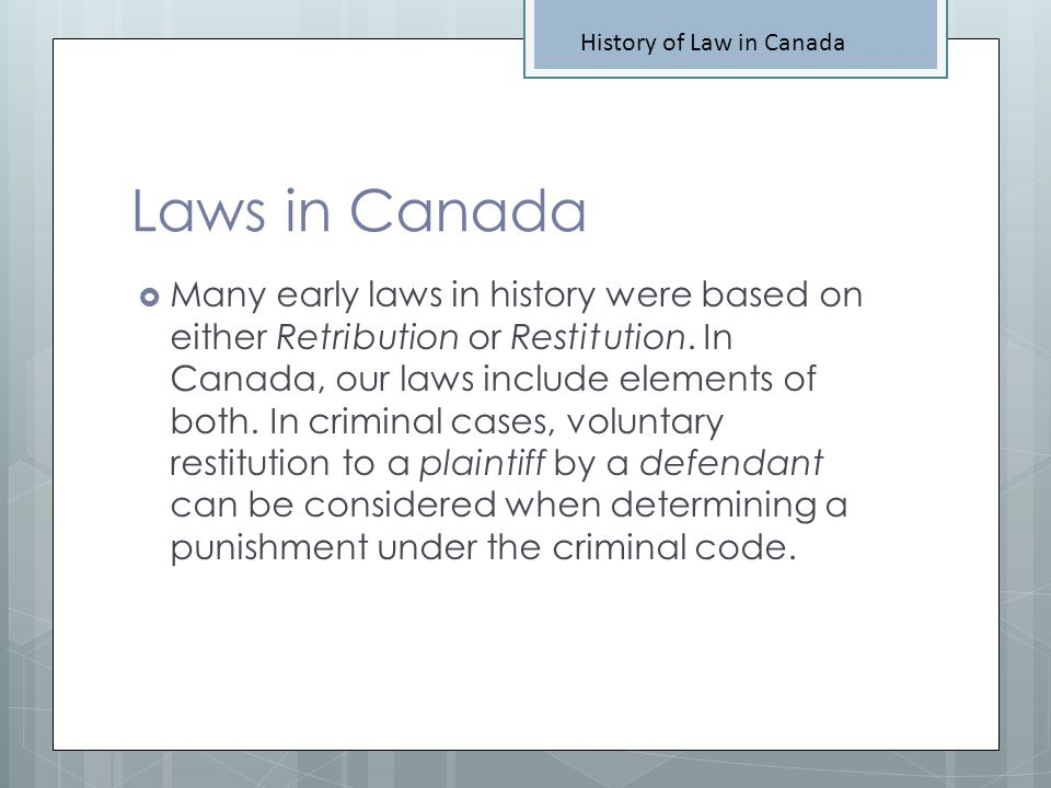 History of Law in Canada
