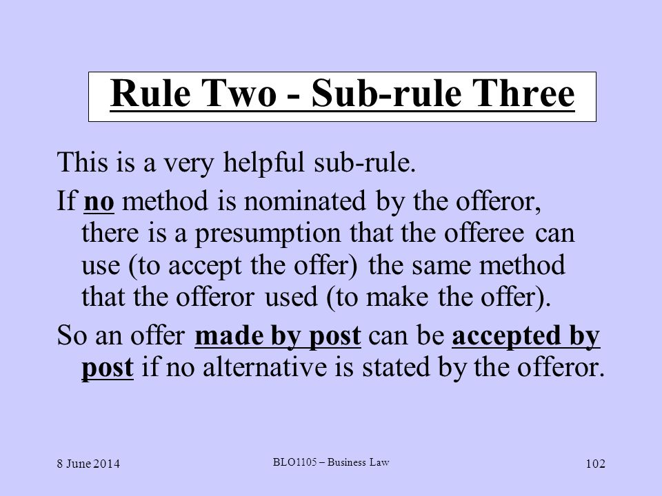 Rule Two - Sub-rule Three