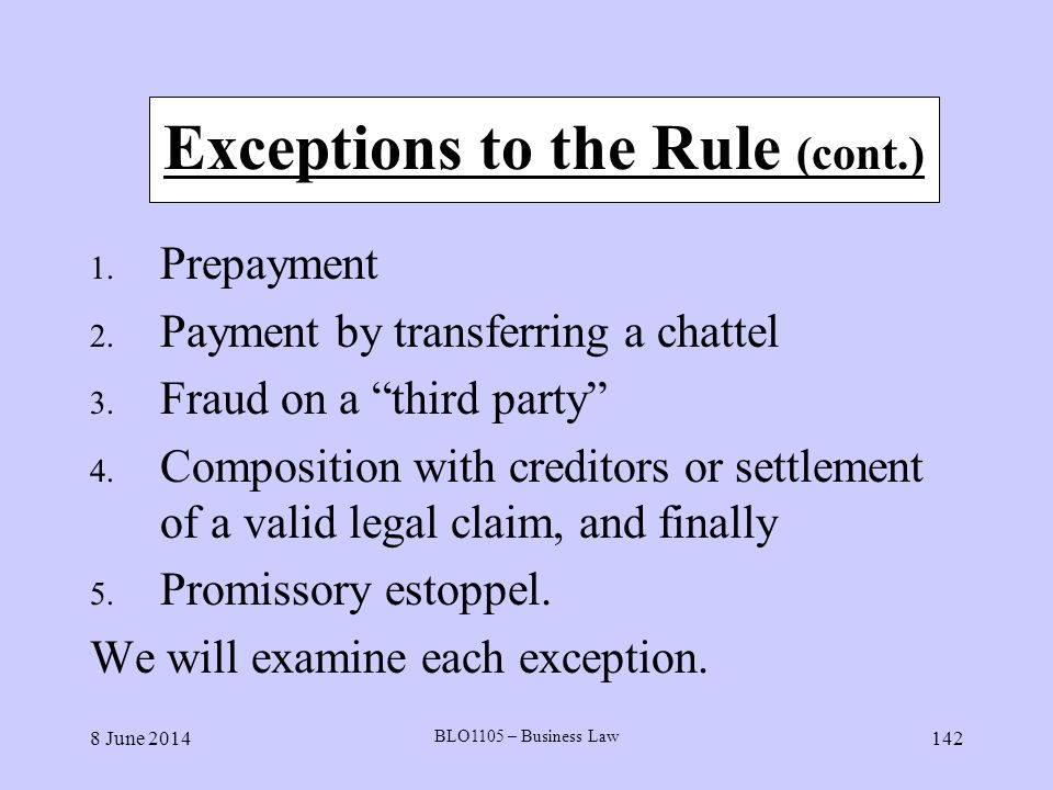Exceptions to the Rule (cont.)