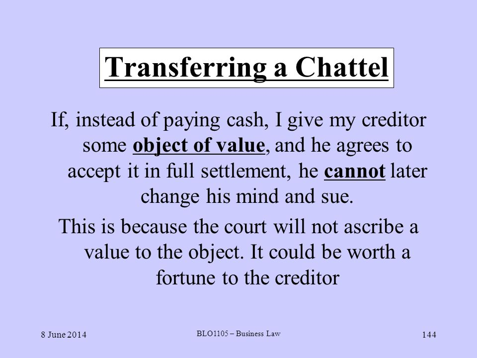 Transferring a Chattel