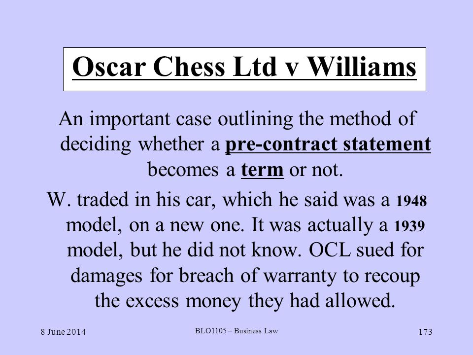 Oscar Chess Ltd v Williams