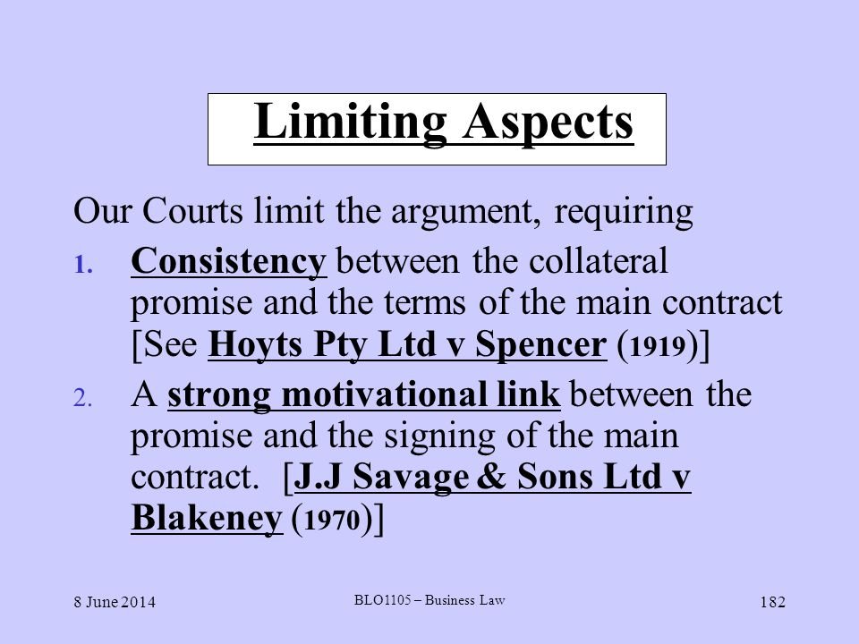 Limiting Aspects Our Courts limit the argument, requiring