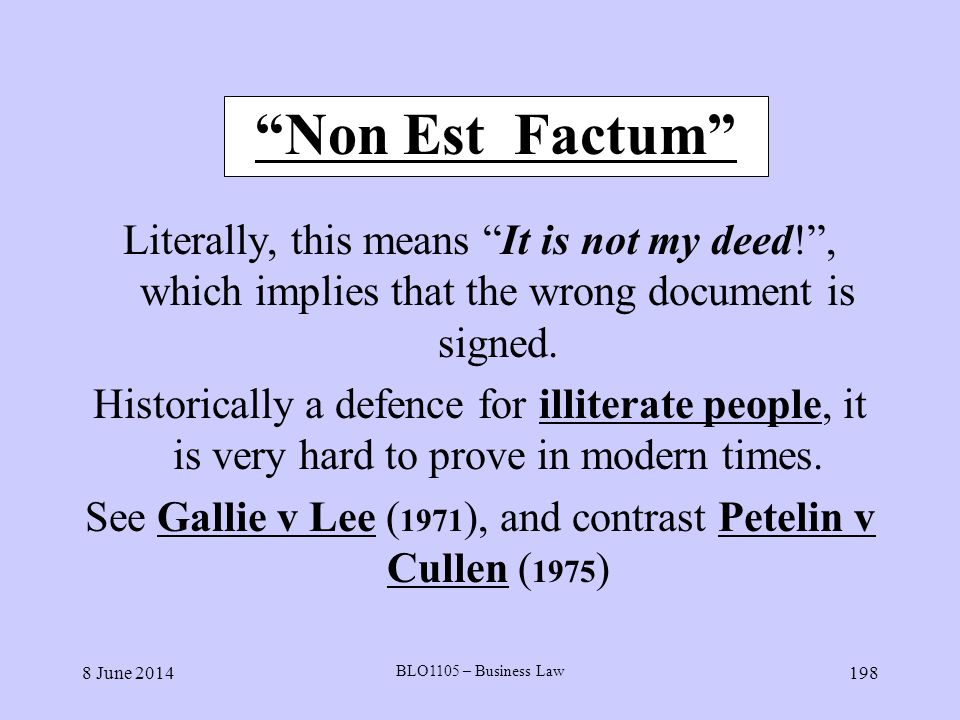 See Gallie v Lee (1971), and contrast Petelin v Cullen (1975)