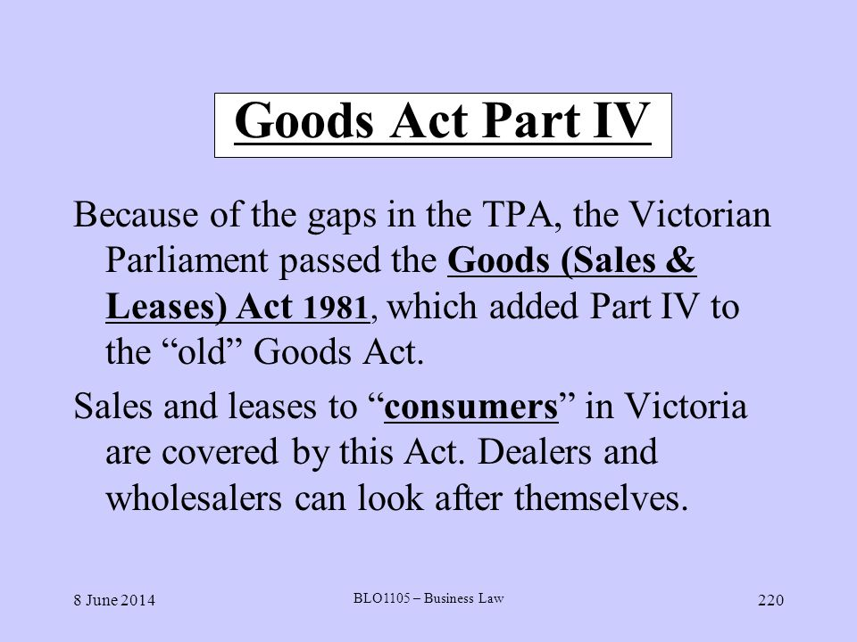Goods Act Part IV