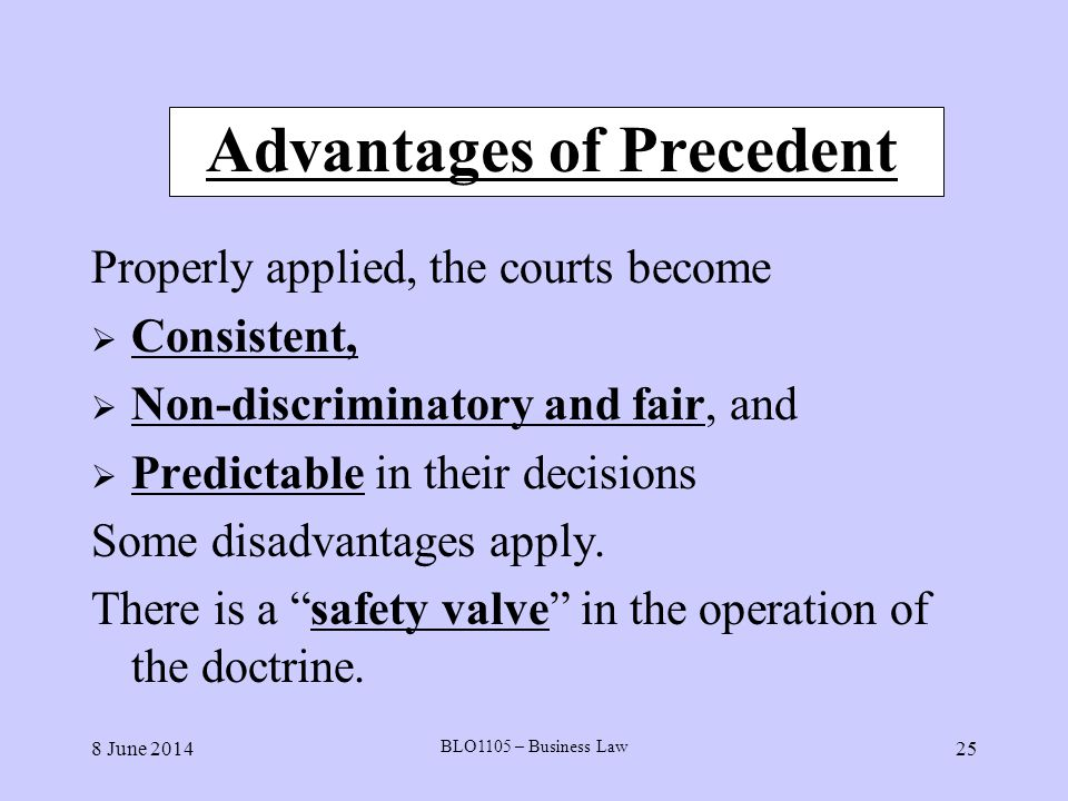 Advantages of Precedent