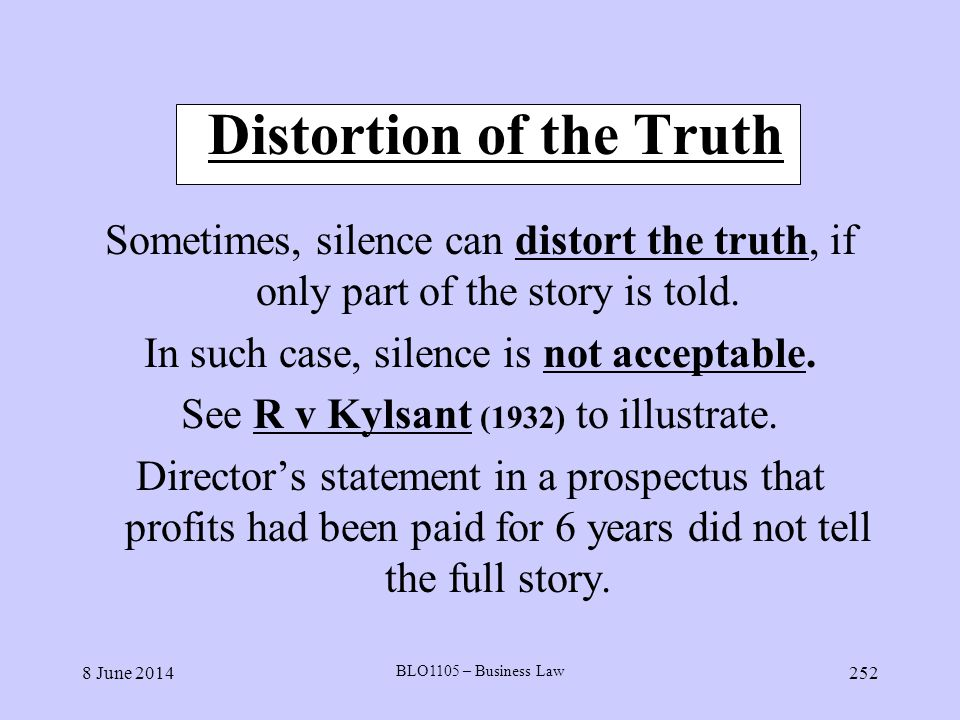 Distortion of the Truth