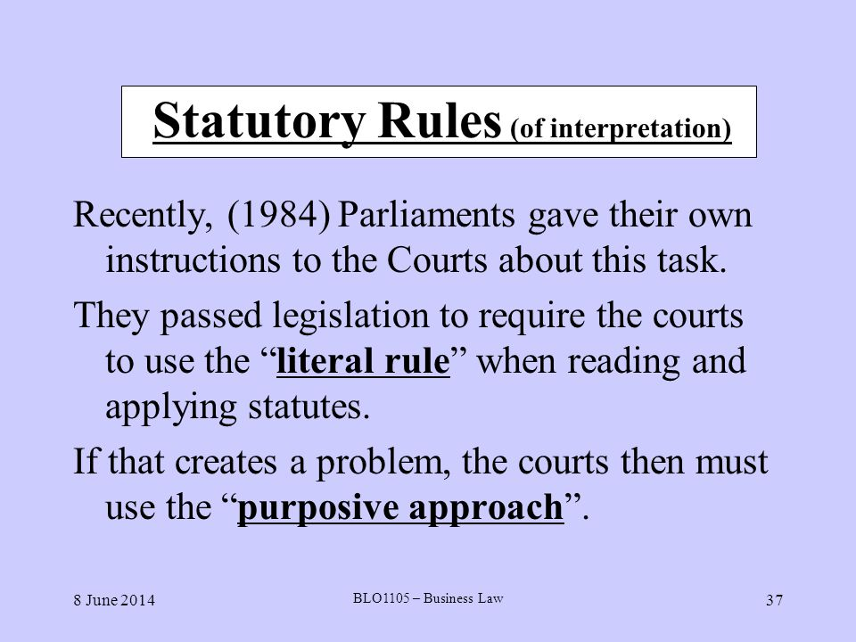 Statutory Rules (of interpretation)