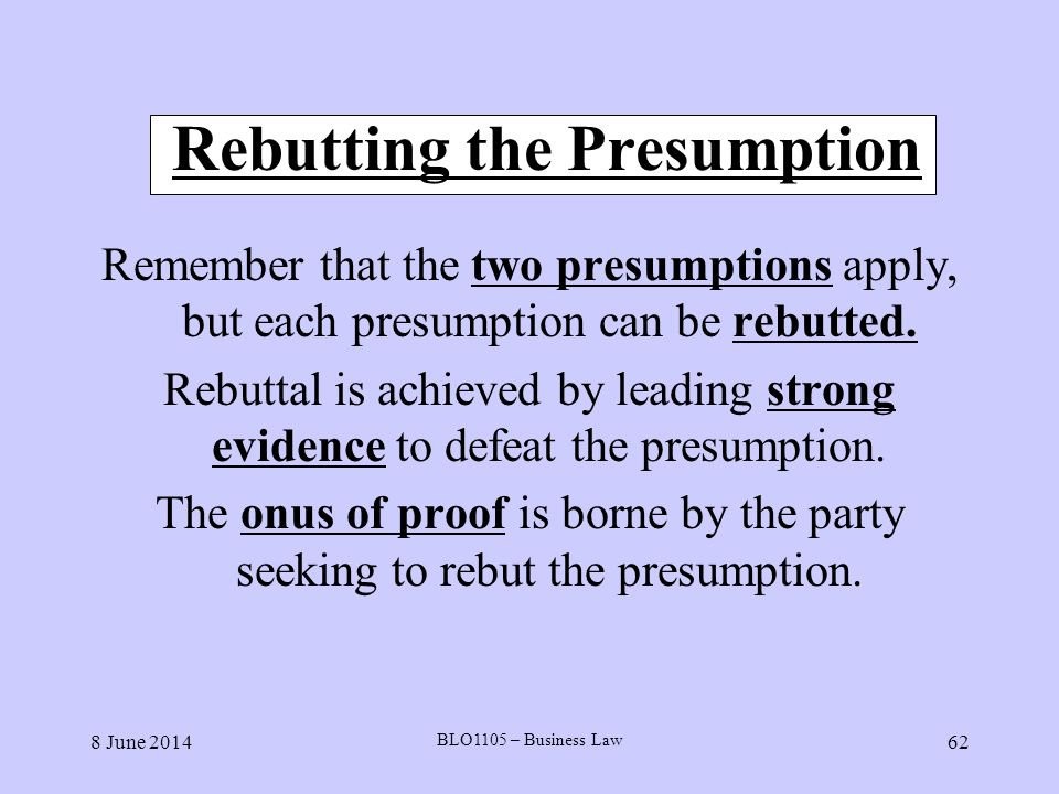 Rebutting the Presumption
