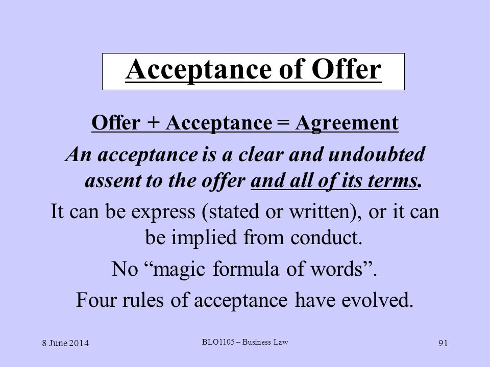 Offer + Acceptance = Agreement