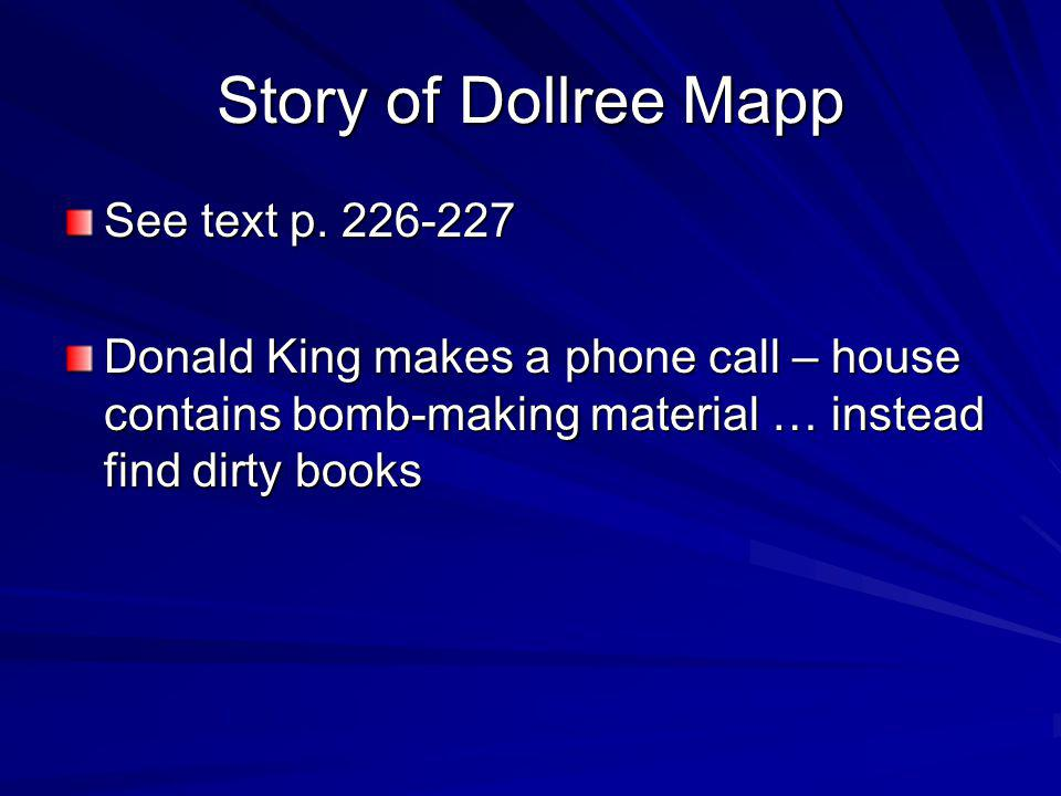 Story of Dollree Mapp See text p. 226-227