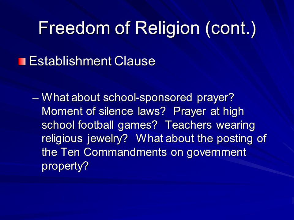 Freedom of Religion (cont.)