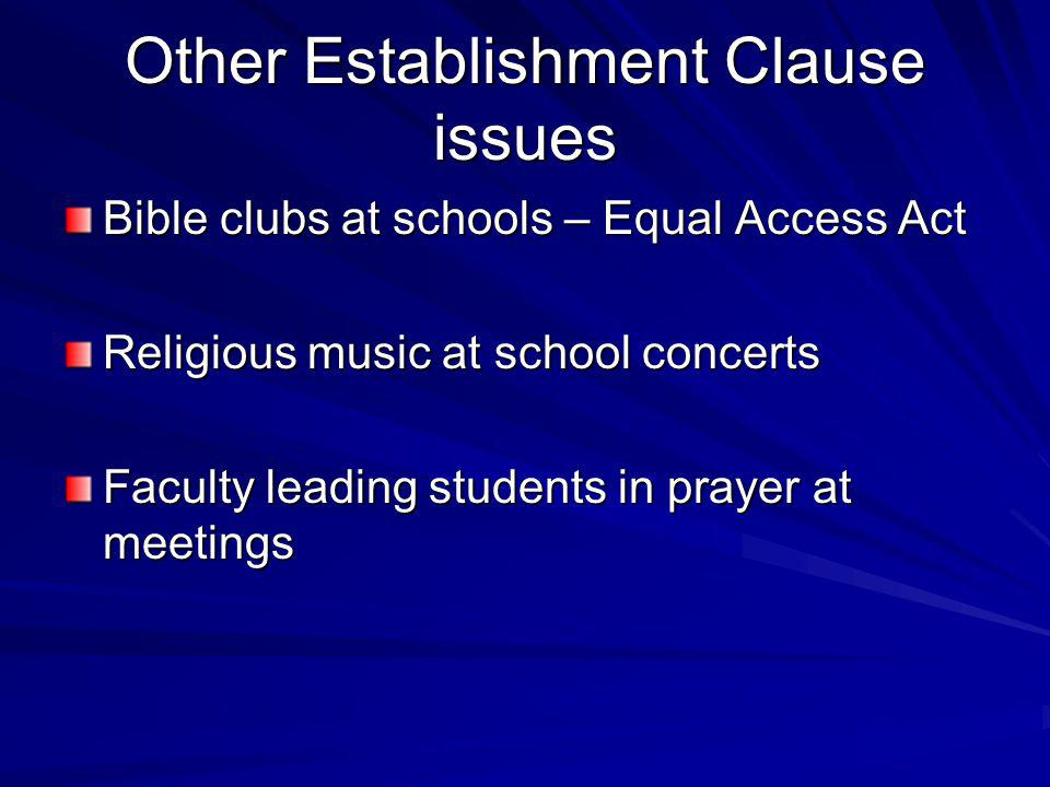Other Establishment Clause issues