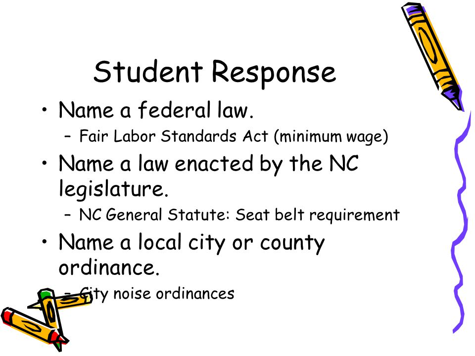 Student Response Name a federal law.