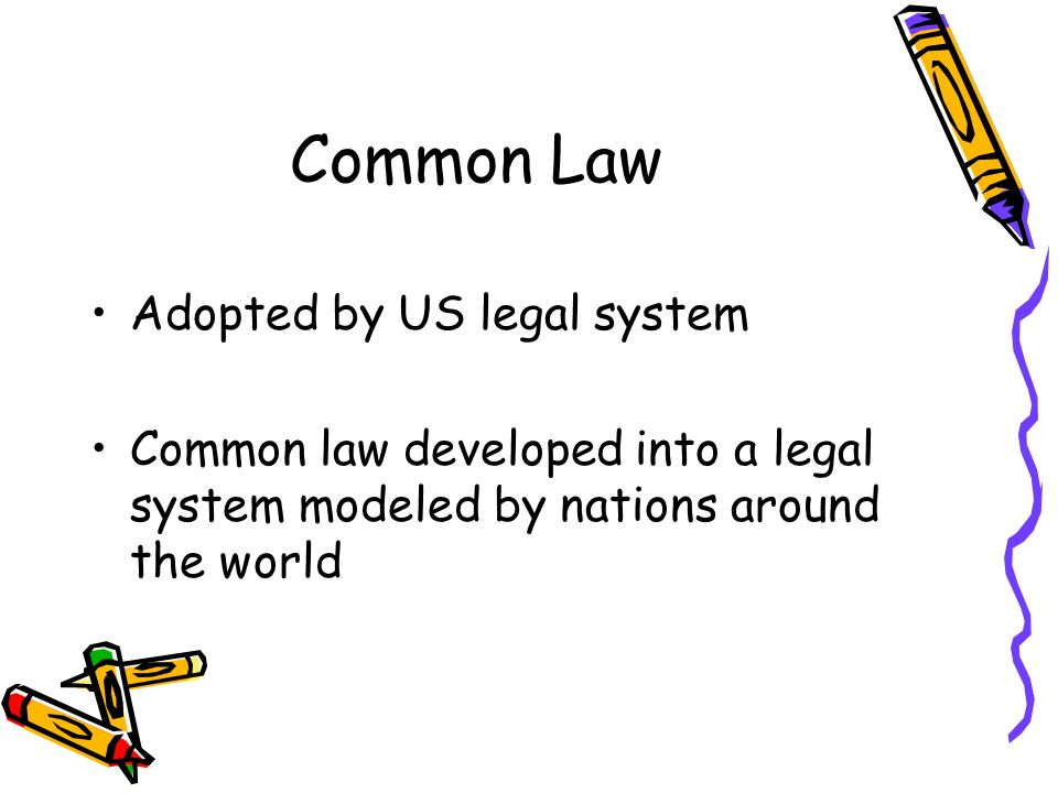 Common Law Adopted by US legal system