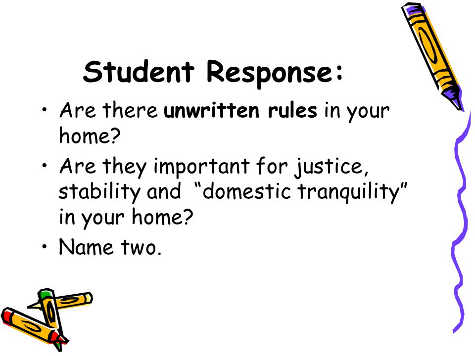Student Response: Are there unwritten rules in your home