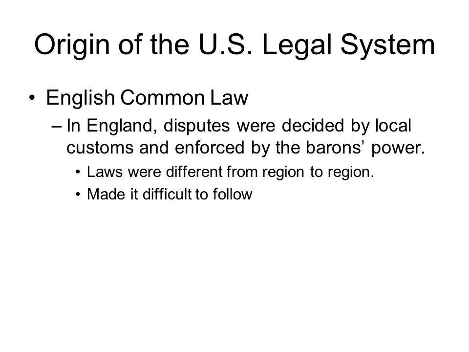 Origin of the U.S. Legal System