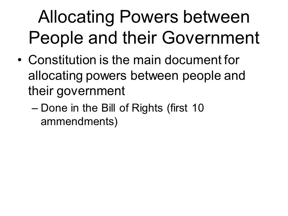 Allocating Powers between People and their Government