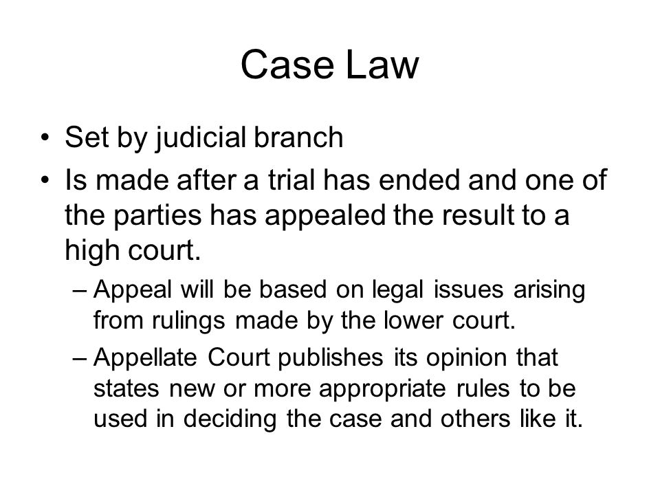 Case Law Set by judicial branch