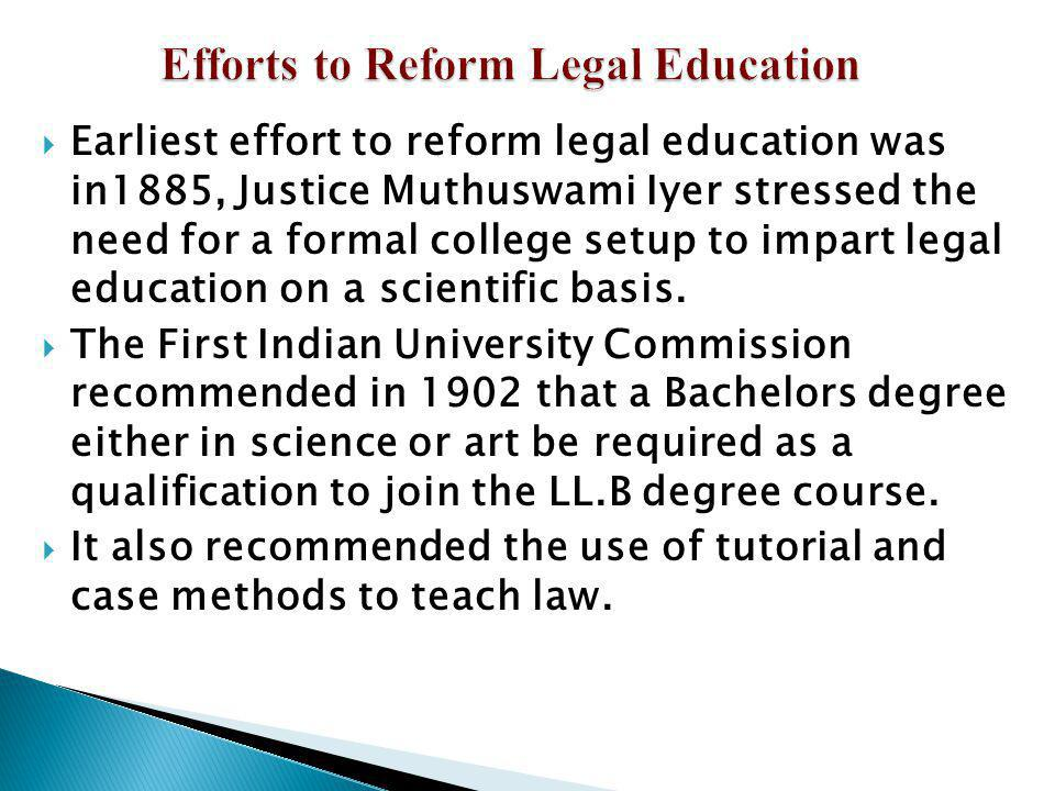 Efforts to Reform Legal Education