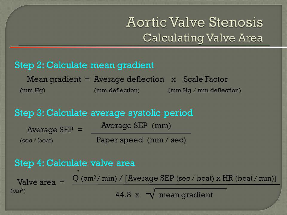 Aortic Valve Stenosis Calculating Valve Area