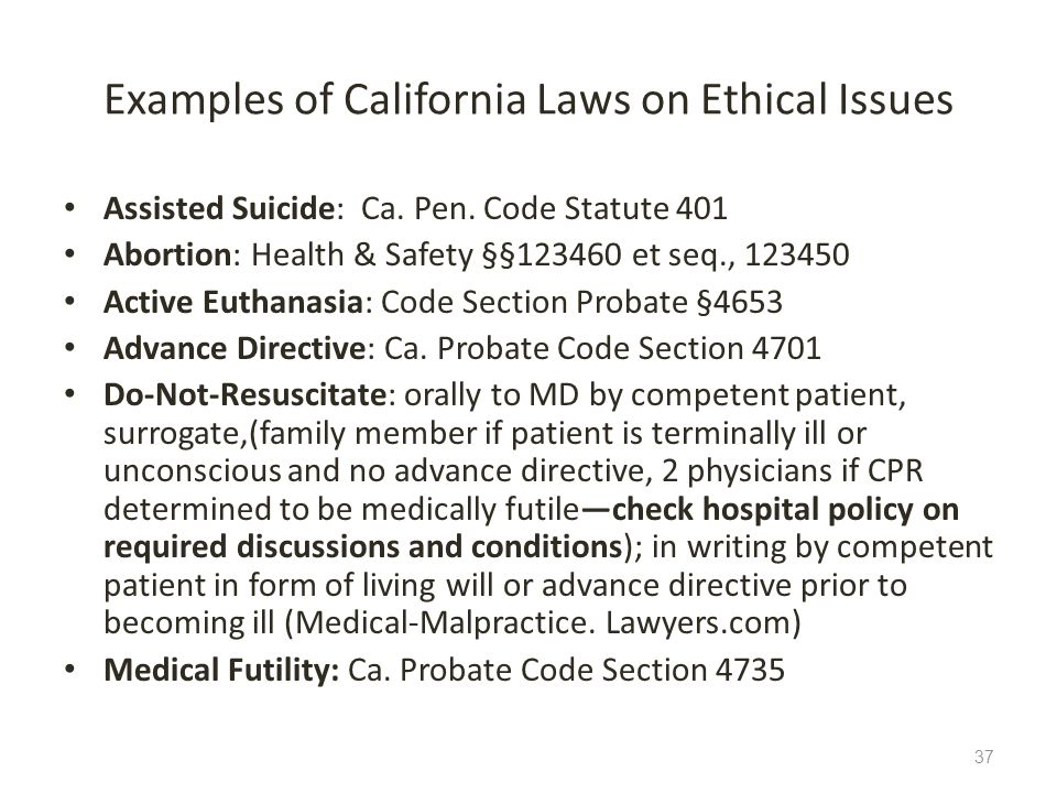 Examples of California Laws on Ethical Issues