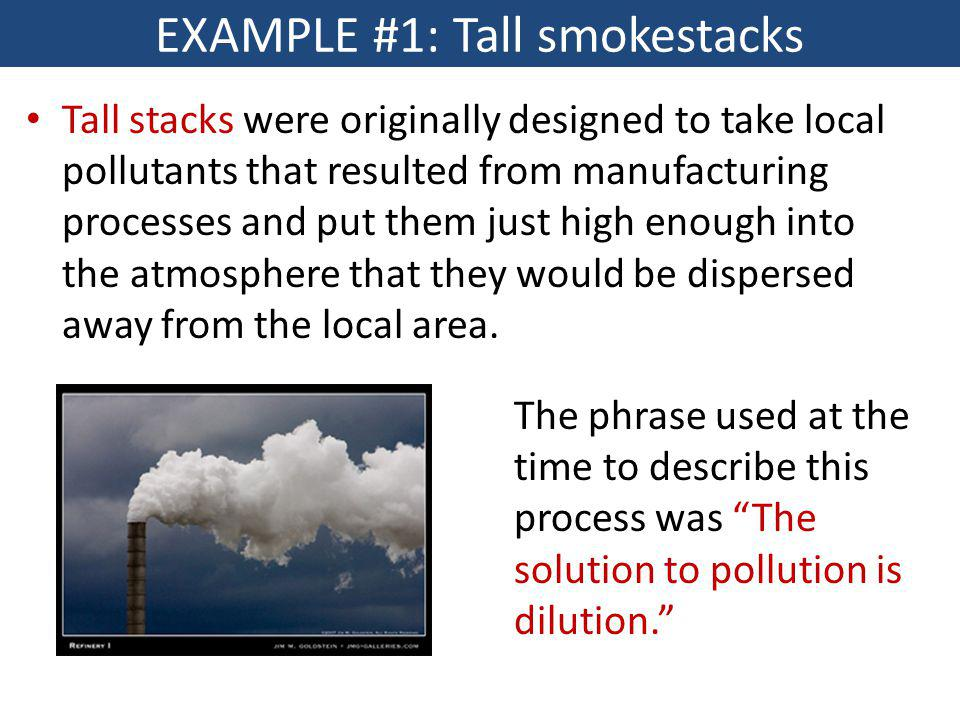 EXAMPLE #1: Tall smokestacks