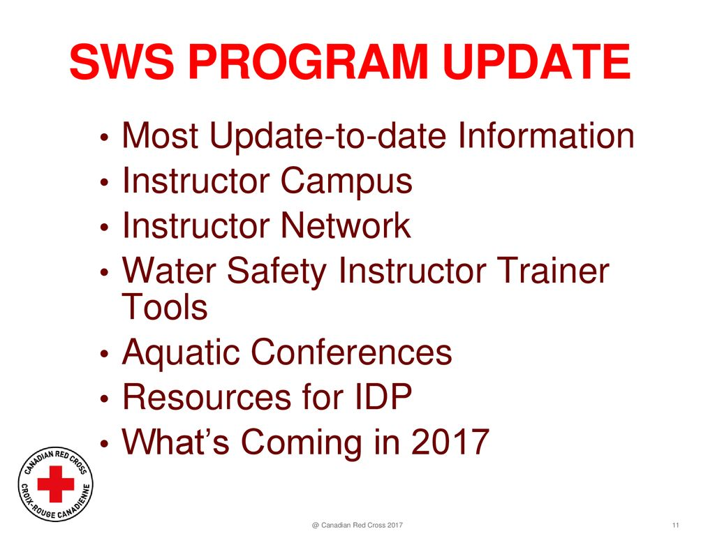 eb1ef007fb2 ... Canadian Red Cross 2017. SWS Program Update Most Update-to-date  Information Instructor Campus