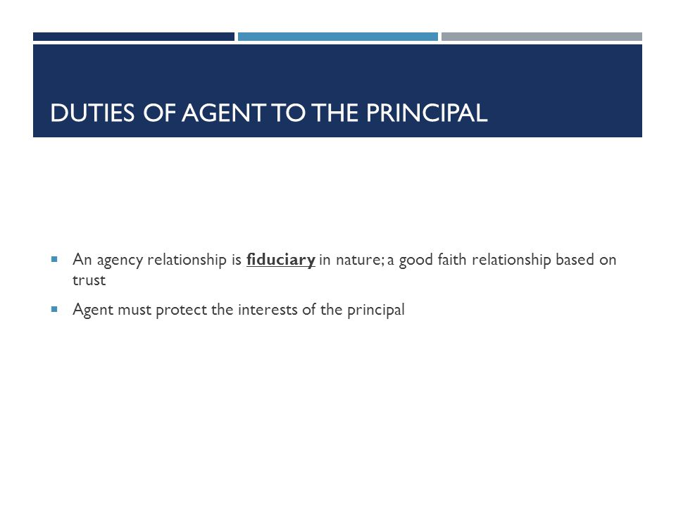 Duties of Agent to the Principal