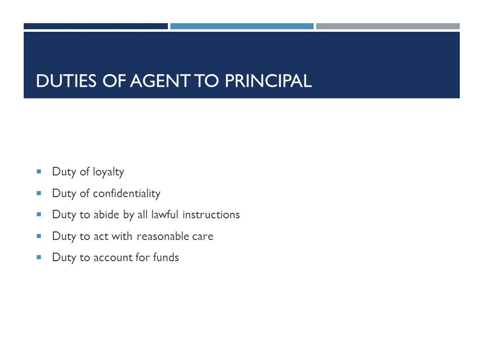 Duties of Agent to Principal