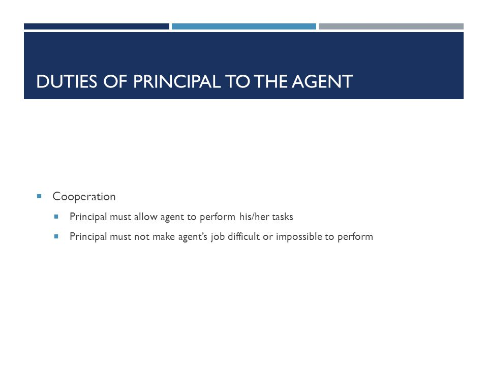Duties of Principal to the Agent
