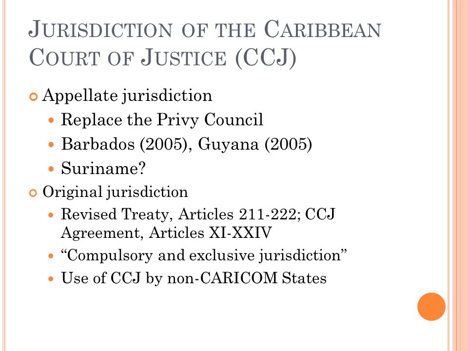 Jurisdiction of the Caribbean Court of Justice (CCJ)