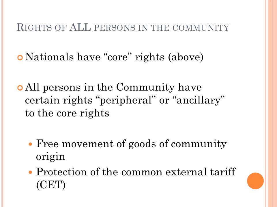 Rights of ALL persons in the community