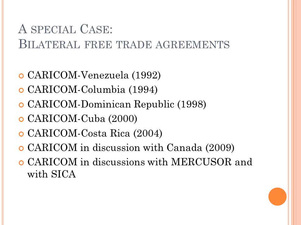 A special Case: Bilateral free trade agreements