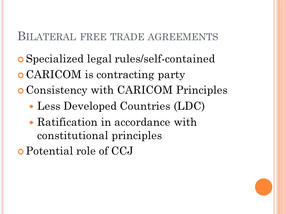 Bilateral free trade agreements