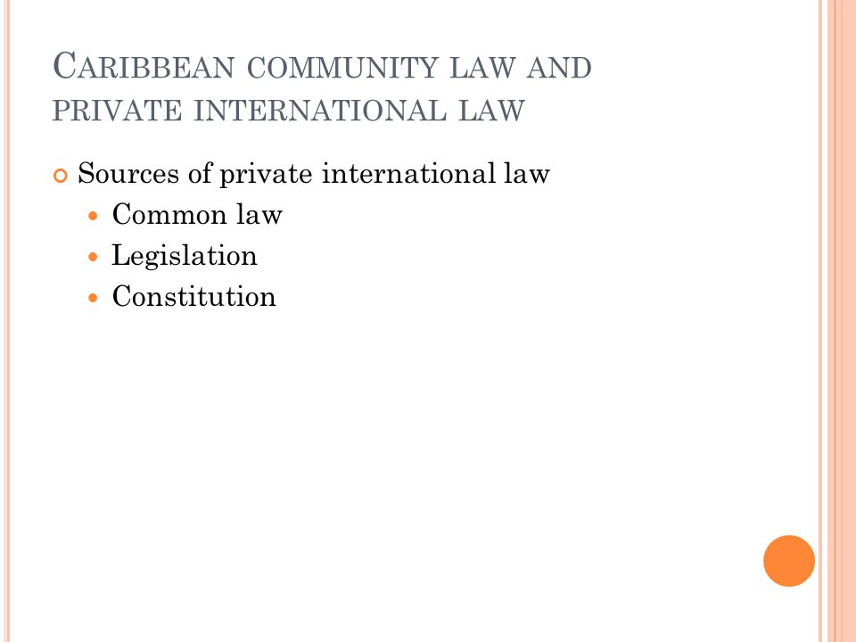 Caribbean community law and private international law