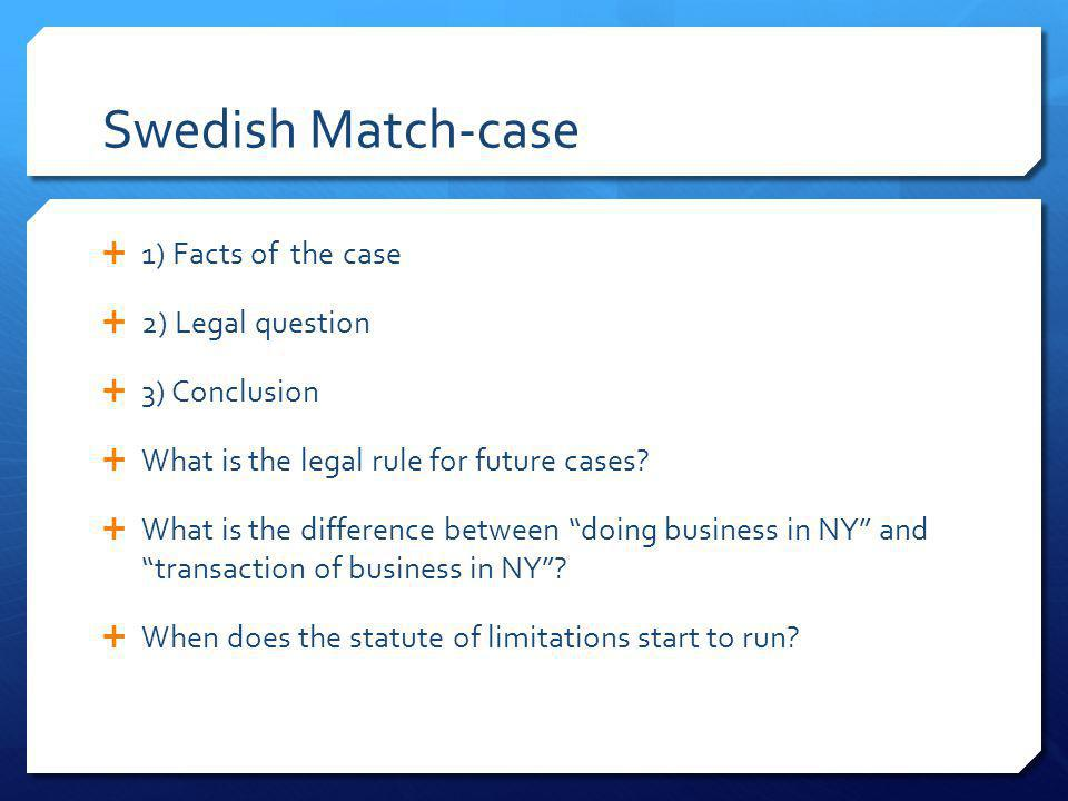 Swedish Match-case 1) Facts of the case 2) Legal question