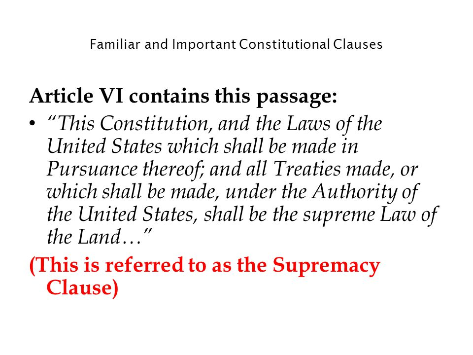 Familiar and Important Constitutional Clauses