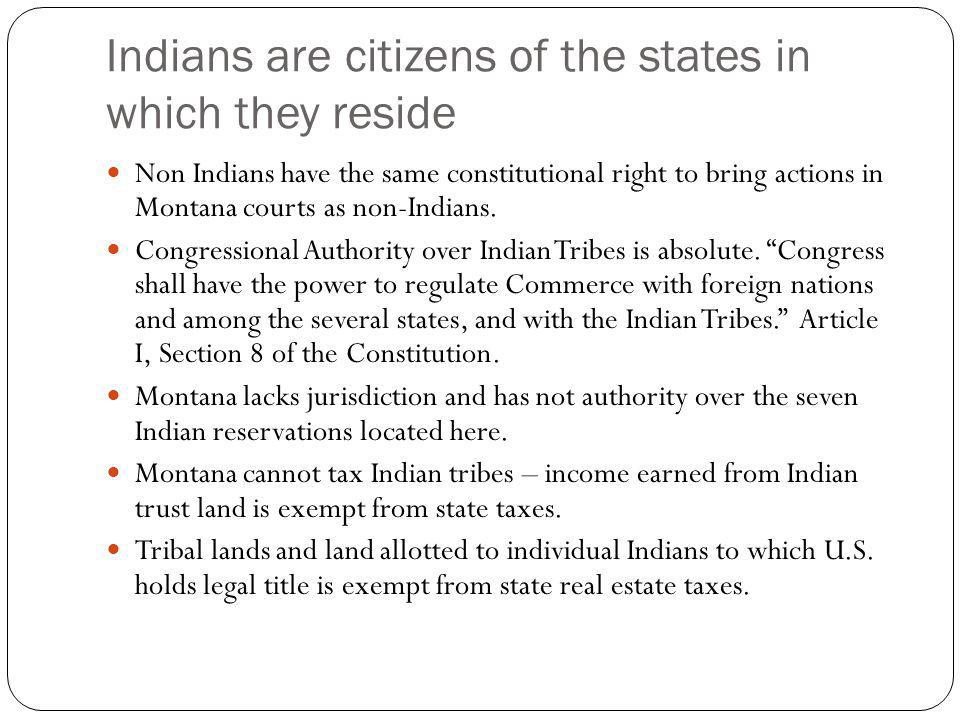Indians are citizens of the states in which they reside